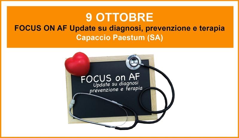 CORSO ECM - FOCUS ON AF Update su diagnosi, prevenzione e terapia - 9 Ottobre