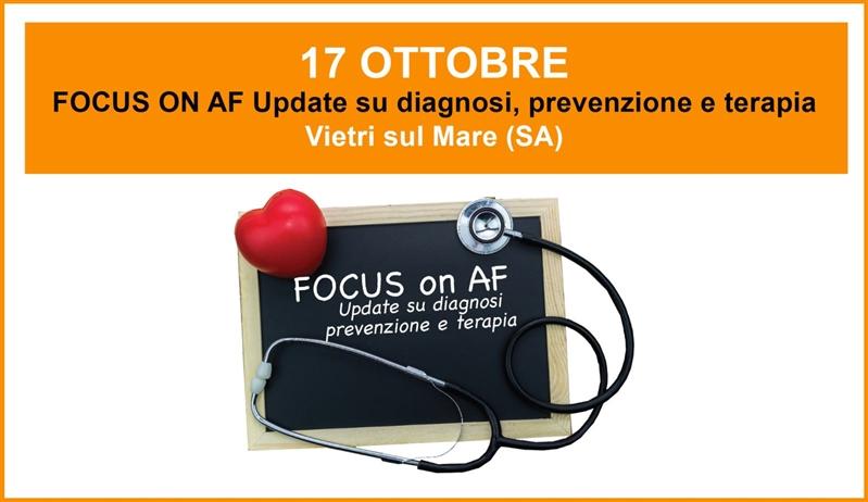CORSO ECM - FOCUS ON AF Update su diagnosi, prevenzione e terapia - 17 Ottobre