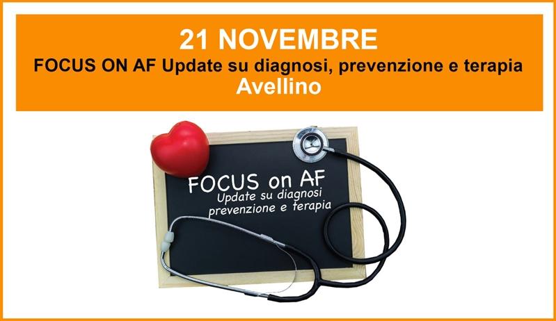 CORSO ECM - FOCUS ON AF Update su diagnosi, prevenzione e terapia - 21 Novembre