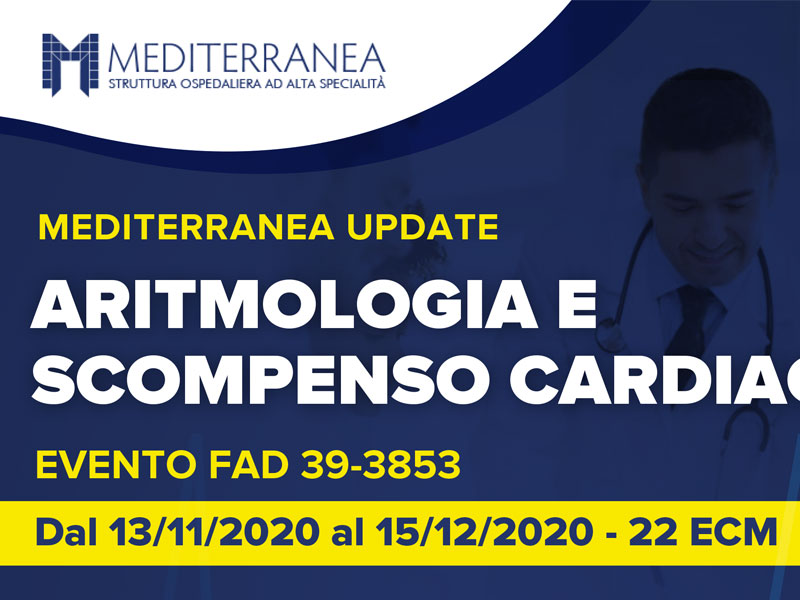 MEDITERRANEA UPDATE SU ARITMOLOGIA E SCOMPENSO CARDIACO