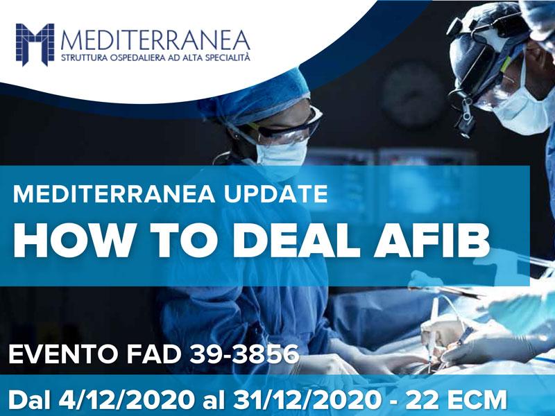 How to deal Afib. Il corso di aggiornamento sulle innovative tecniche effettuate alla Mediterranea di Napoli per le aritmie e lo scompenso cardiaco