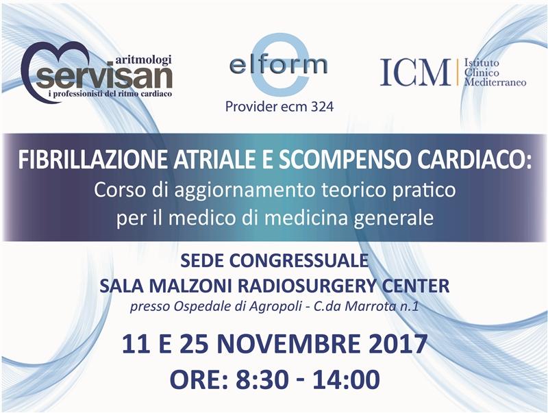 Fibrillazione Atriale e Scompenso Cardiaco 11 - 25 Novembre 2017 Ospedale Agopoli(SA), C. da Marrota n.1
